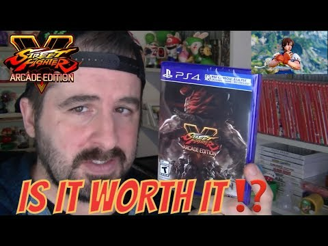 STREET FIGHTER V ARCADE EDITION IS IT WORTH IT?