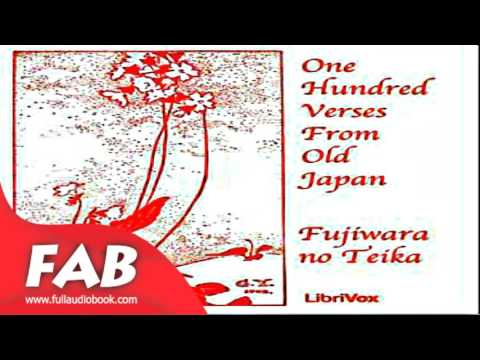 One Hundred Verses from Old Japan Full Audiobook by Teika no FUJIWARA by Poetry