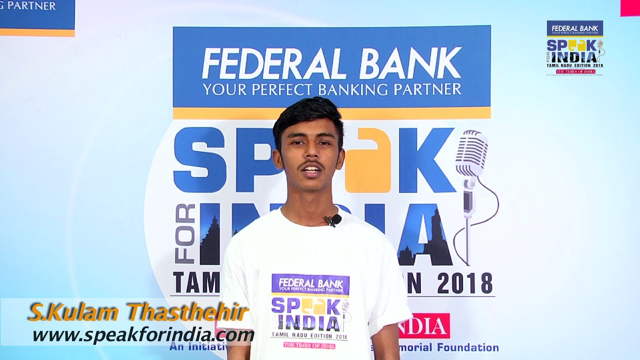 S Kulam Thasthehir - Speak for India Tamil Nadu edition 2018 Top 30  Contestant