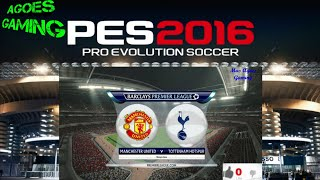 Pro Evolution Soccer 2016 Manchester United vs Tottenham