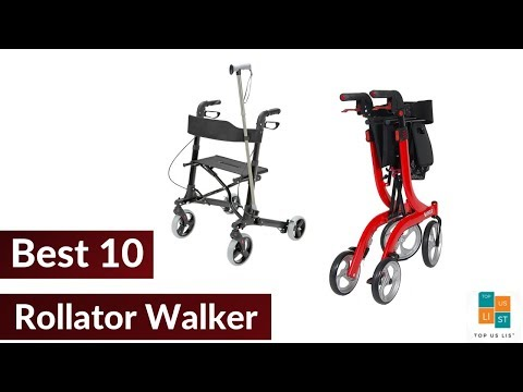 The 10 Best Rollator Walkers of 2020 High-Low Price