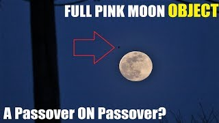 Real DRAGON UFO Full PINK MOON ? Caught on Camera satellite ? 250mm lens full zoom