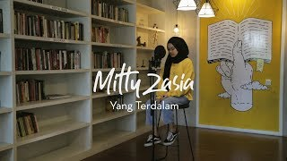 Download Lagu Yang Terdalam - NOAH cover by Mitty Zasia mp3