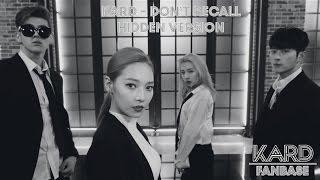 [Audio] KARD - Don't Recall (Hidden Version + English/Korean lyrics)