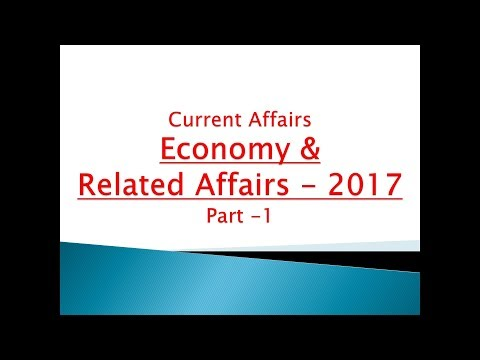 Current Affairs  - Economy Part 1 for UPSC || IAS || Prelims || Mains