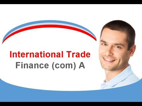 International Trade Finance (com) A
