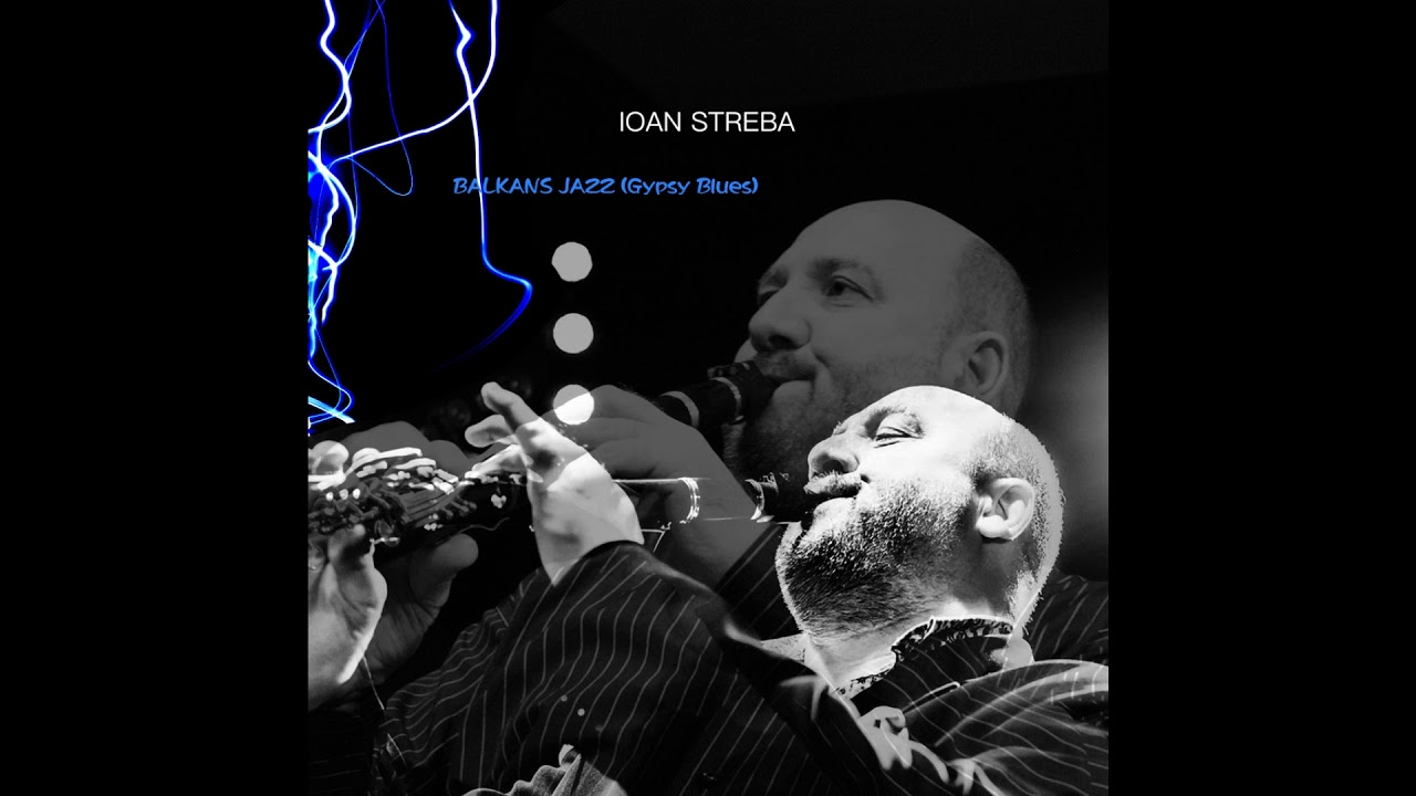Balkans Jazz by Ioan Streba