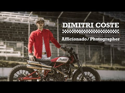 Heroes of the FTR - Dimitri Coste - Indian Motorcycle