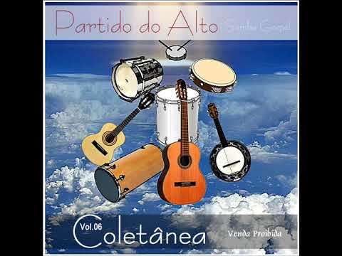 Coletânea de Samba Gospel-Partido do Alto-Vol.06-Cd Completo