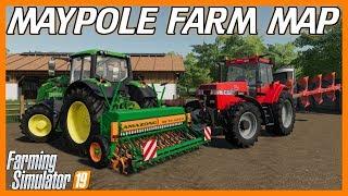 MAYPOLE FARM (PC) GREAT REALISTIC PLAY MAP! | Farming Simulator 19