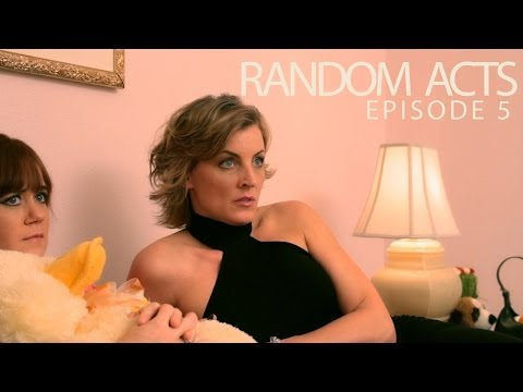 Random Acts: The Series  Episode 5