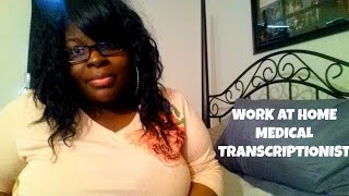 Legit Work at Home Medical Transcriptionist HIRING NOW