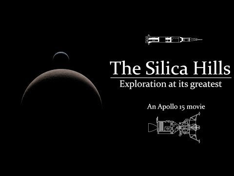 The Silica Hills | Exploration At It's Greatest (An Apollo 15 movie)