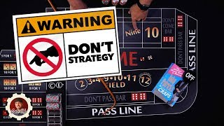 Don't try this Strategy, unless you want to win - Craps Betting Strategy