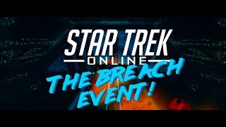 Star Trek: Online - The Breach Event!!