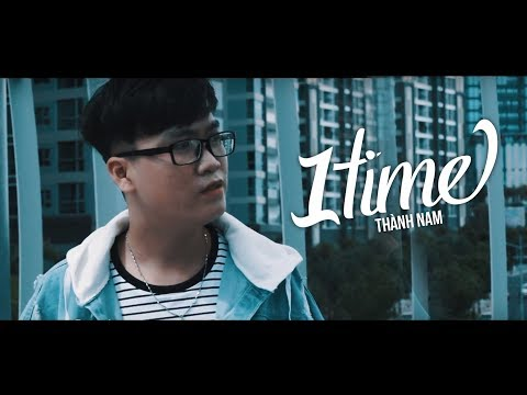 TIME 1 - Thành Nam || Official Music Video