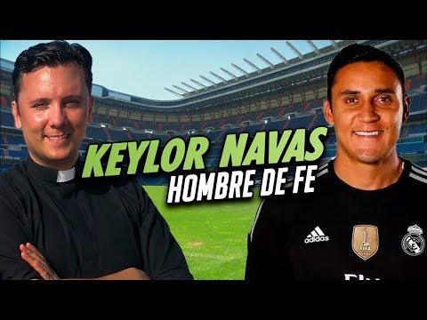 KEYLOR NAVAS - HOMBRE DE FE