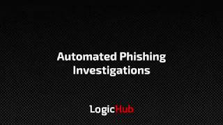 LogicHub Automated Phishing Investigation
