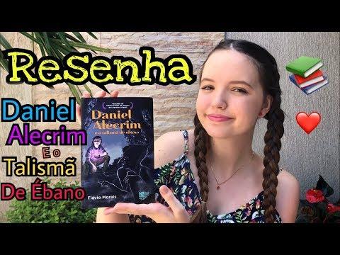 RESENHA- Daniel Alecrim E O Talismã De Ébano😨