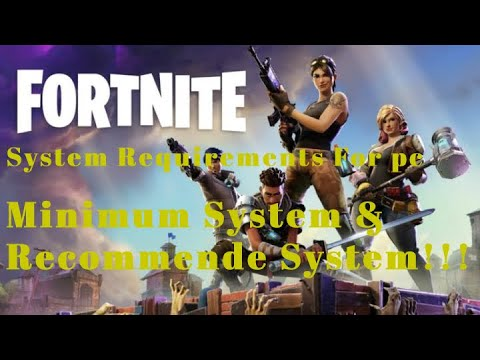- fortnite game minimum requirements pc