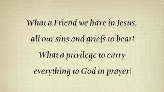 What a Friend We Have in Jesus - Piano with Lyrics