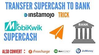 Transfer mobikwik supercash freecharge cashback and ola money cashback to bank or paytm
