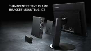 Think Innovation Minute: ThinkCentre Tiny Clamp Bracket Mounting Kit - EASY SETUP