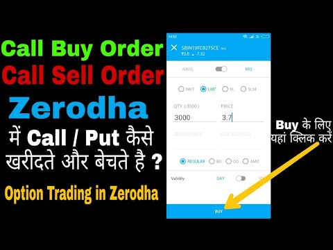 How to buy options in Zerodha Kite - Place Call / Put options buy
