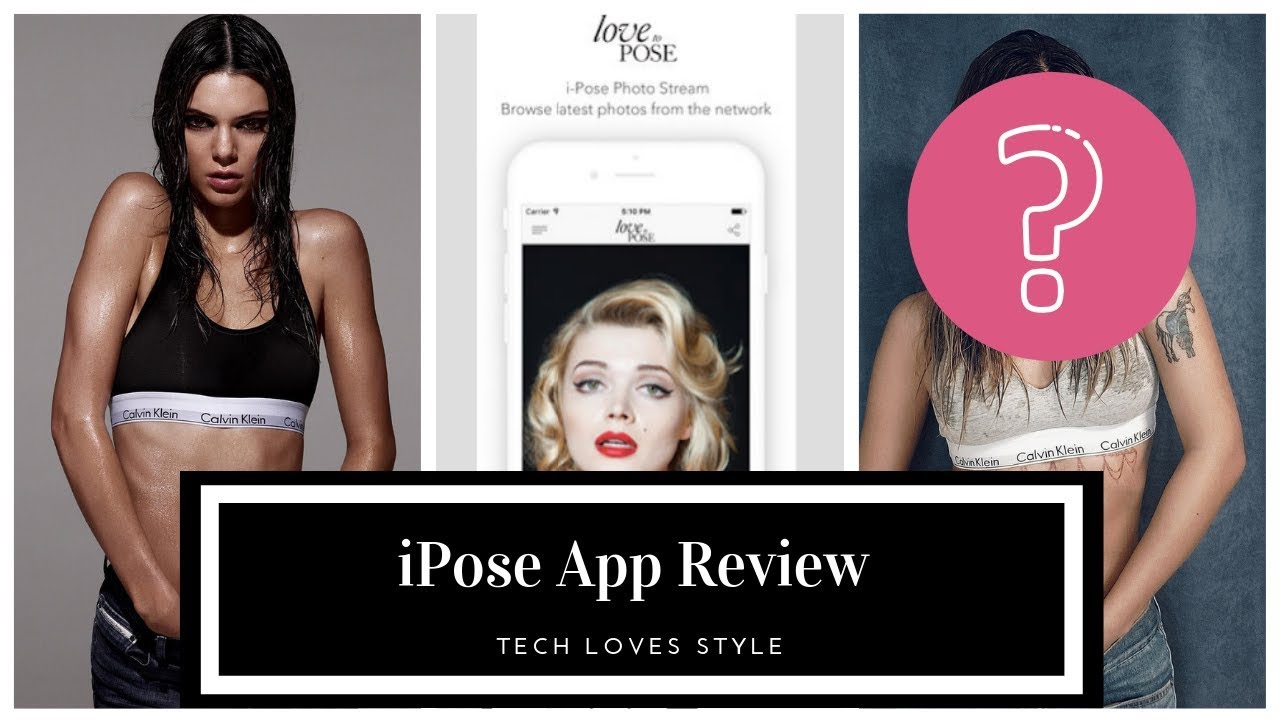 iPose App Review, Recreate Kendall Jenner Calvin Klein Photo⎜Tech Loves Style