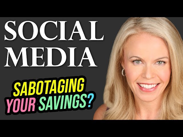 Is Social Media Sabotaging your Savings?
