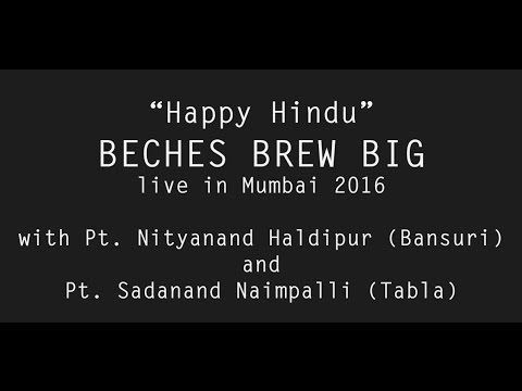 2016 Happy Hindu - Beches Brew in Mumbai