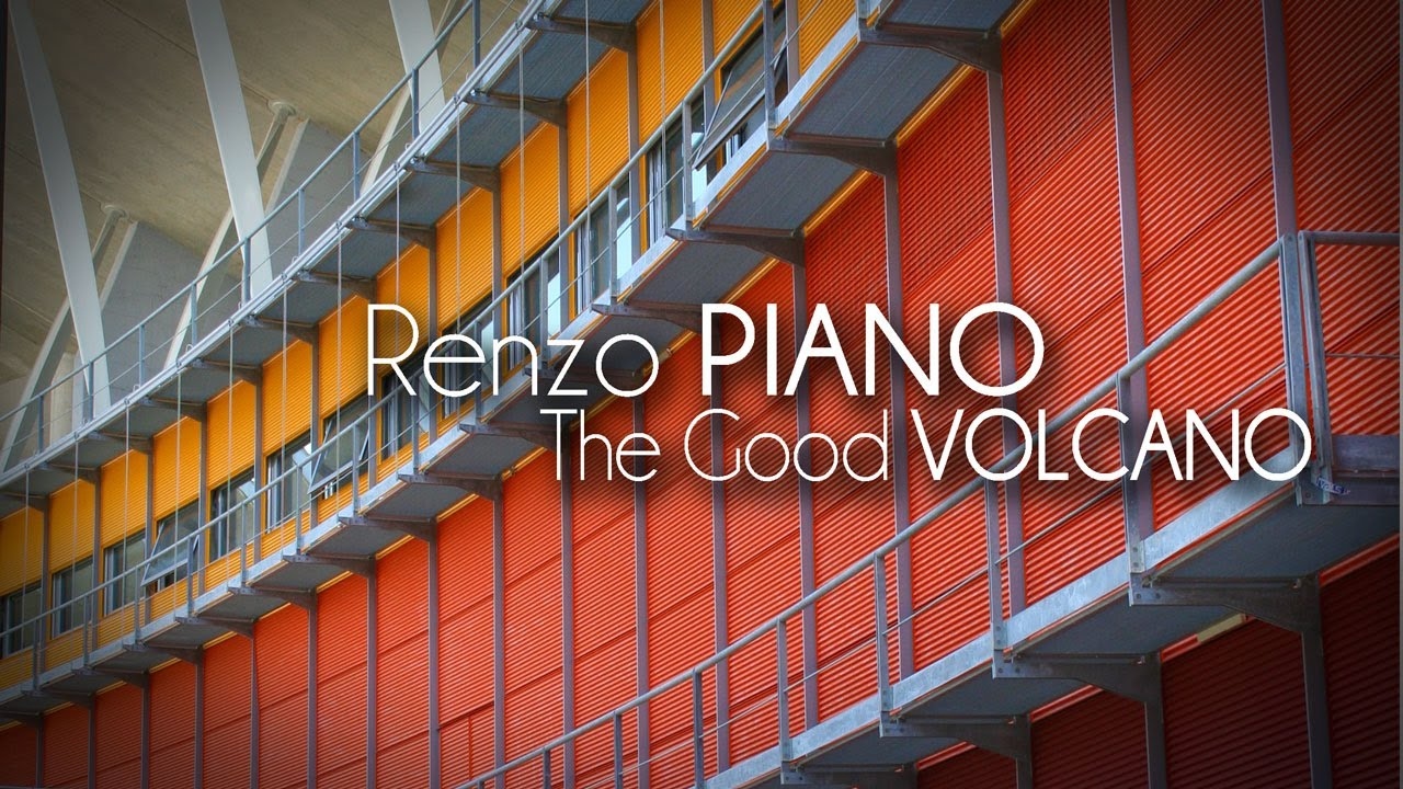 Renzo Piano Nato A renzo piano - il vulcano buono
