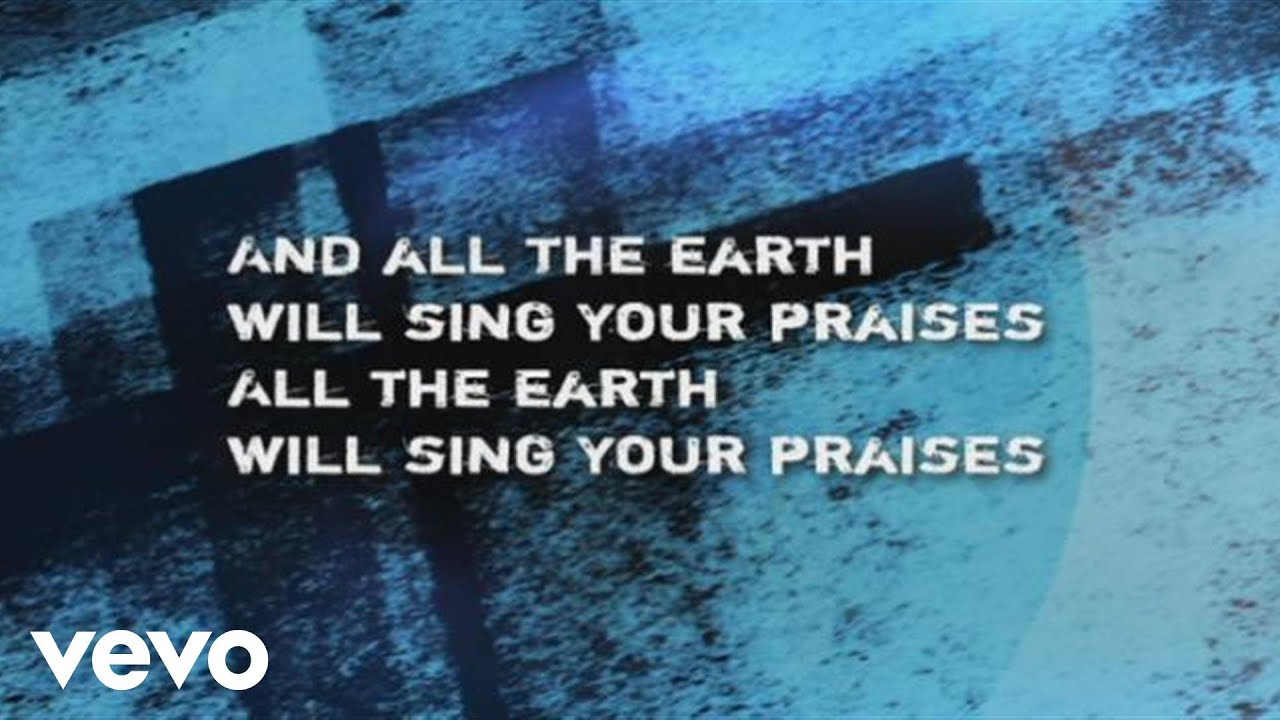 paul-baloche-all-the-earth-will-sing-your-praises-paulbalochevevo