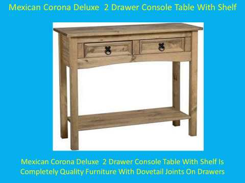 Mexican Corona Deluxe 2 Drawer Console Table