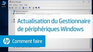 Actualisation du Gestionnaire de périphériques Windows