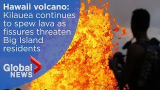 Hawaii's Kilauea volcano continues to spew lava