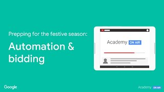 Academy on Air: Prepping for the Holidays: Automation & Bidding (10.11.18)