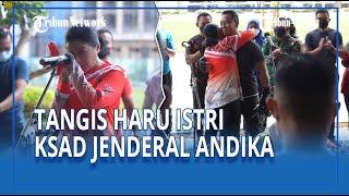 ROMANTIS❗ KSAD Jenderal TNI Andika Perkasa hingga Buat Sang Istri Menangis Haru di Mabes TNI AD