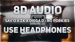 (CGM) Sav'O x ZK x Digga D - No Porkies   8D AUDIO