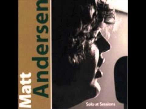 No Woman, No Cry   Matt Andersen