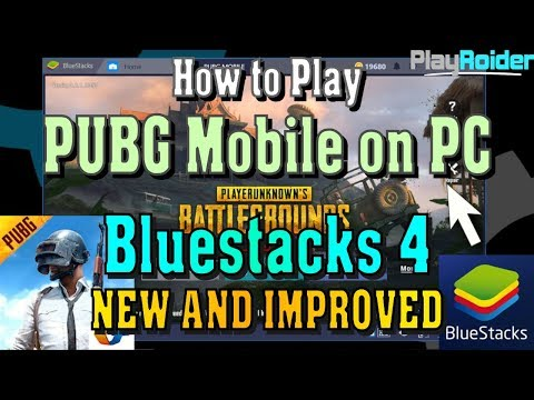 How to play pubg mobile on pc bluestacks 4