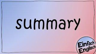 summary schreiben - einfach erklärt | Einfach Englisch