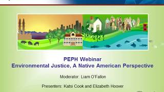 Environmental Justice: A Native American Perspective Webinar