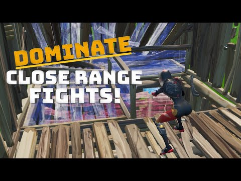 DOMINATE Close Range Fights! - (Fortnite Tips And Tricks)