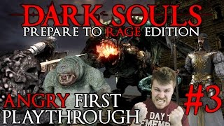 "Dark Souls 1: A Noobs First Playthrough ""I AM SO LOST"" Episode 3"