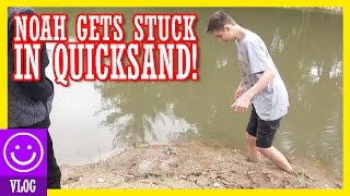 NOAH GETS STUCK IN QUICKSAND!  |  KITTIESMAMA 119