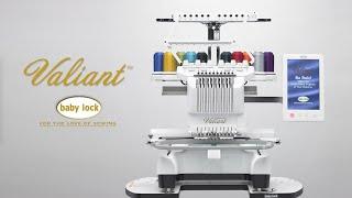 Introducing the Baby Lock Valiant Multi-Needle Embroidery Machine