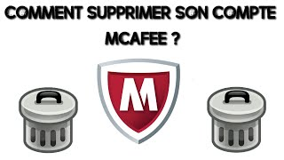 COMMENT SUPPRIMER MCAFFE ?