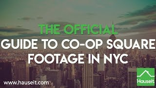 The Official Guide to Co-op Square Footage in NYC (2019) | Hauseit®