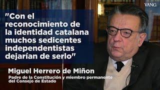 """Herrero de Miñón: """"La solución al problema catalán tiene que ser imaginativa para funcionar"""""""